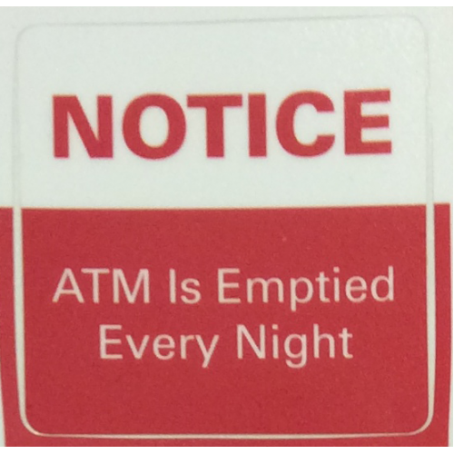 NOTICE: Emptied Every Night ATM Decal